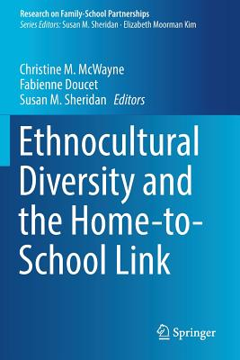 Ethnocultural Diversity and the Home-to-School Link Cover Image