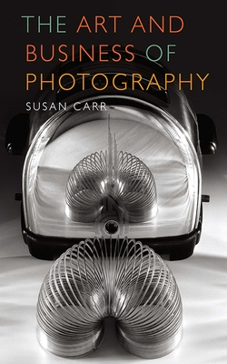 The Art and Business of Photography Cover Image
