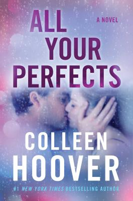All Your Perfects: A Novel Cover Image