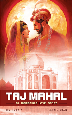 The Taj Mahal: An Incredible Love Story (Campfire Graphic Novels) Cover Image