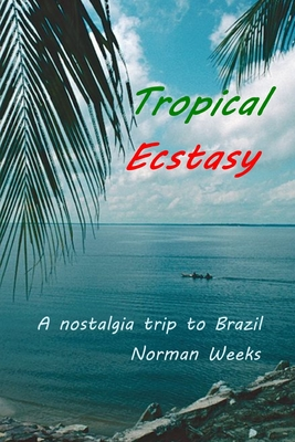 Cover for Tropical Ecstasy