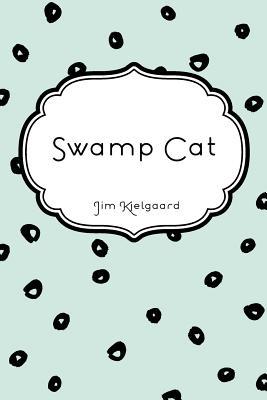 Swamp Cat Cover Image