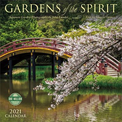 Gardens of the Spirit 2021 Wall Calendar: Japanese Garden Photography Cover Image