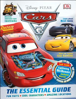 Disney Pixar Cars 3: The Essential Guide