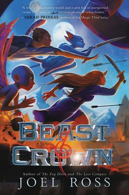 Beast and Crown by Joel Ross
