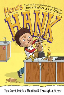 You Can't Drink a Meatball Through a Straw #7 (Here's Hank #7) Cover Image