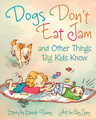 Dogs Don't Eat Jam and Other Things Big Kids Know Cover