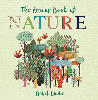 The Amicus Book of Nature (The Amicus Book of...) Cover Image