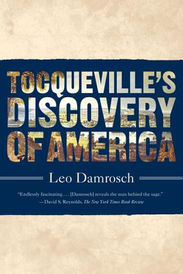 Tocqueville's Discovery of America Cover Image