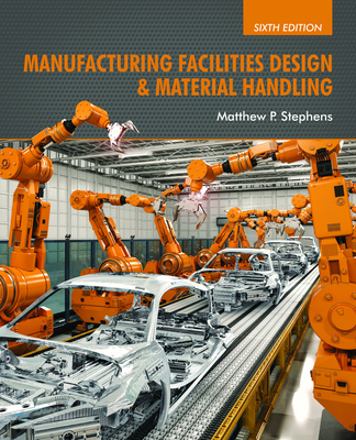 Manufacturing Facilities Design & Material Handling Cover Image