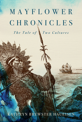 Mayflower Chronicles: The Tale of Two Cultures Cover Image