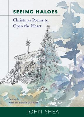 Seeing Haloes: Christmas Poems to Open the Heart Cover Image