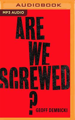 Are We Screwed?: How a New Generation Is Fighting to Survive Climate Change Cover Image