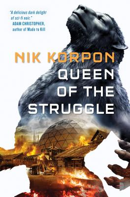 Queen of the Struggle (Memory Thief #2) Cover Image