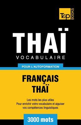 Vocabulaire Français-Thaï pour l'autoformation - 3000 mots (French Collection #295) Cover Image