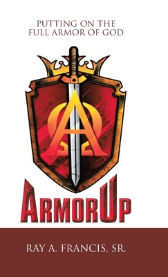 Armorup: Putting on the Full Armor of God Cover Image