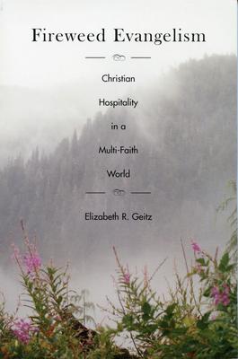 Fireweed Evangelism Cover