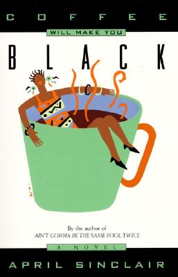 Coffee Will Make You Black Cover Image