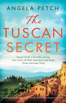 The Tuscan Secret: An absolutely gripping, emotional, World War 2 historical novel Cover Image