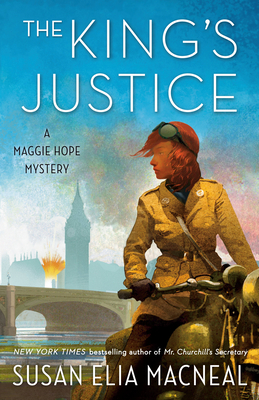 The King's Justice: A Maggie Hope Mystery Cover Image
