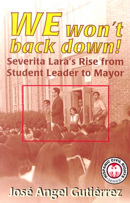 We Won't Back Down: Severita Lara's Rise from Student Leader to Mayor Cover Image