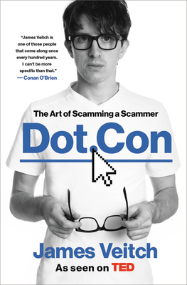 Dot Con: The Art of Scamming a Scammer Cover Image