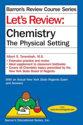 Let's Review Chemistry: The Physical Setting (Barron's Regents NY) Cover Image