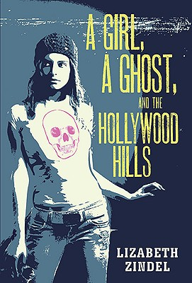 A Girl, a Ghost, and the Hollywood Hills Cover