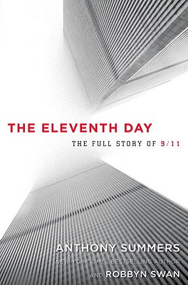 The Eleventh Day: The Full Story of 9/11 and Osama bin Laden Cover Image