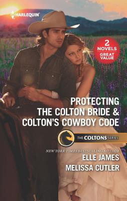 Protecting the Colton Bride & Colton's Cowboy Code: A 2-In-1 Collection Cover Image