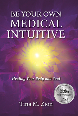Cover for Be Your Own Medical Intuitive