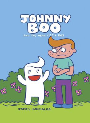 Johnny Boo and the Mean Little Boy (Johnny Boo Book 4) Cover Image