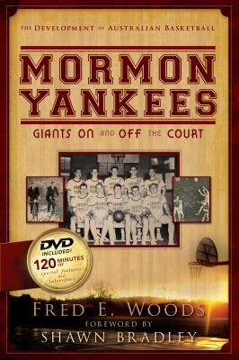 Mormon Yankees: Giants on and Off the Court [With DVD] [With DVD] cover
