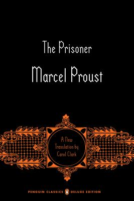 The Prisoner: In Search of Lost Time, Volume 5 (Penguin Classics Deluxe Edition) Cover Image