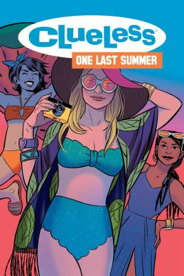 Clueless: One Last Summer Cover Image