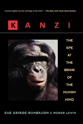 Kanzi: The Ape at the Brink of the Human Mind Cover Image