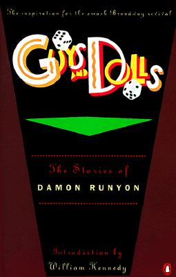 Guys and Dolls: The Stories of Damon Runyon Cover Image