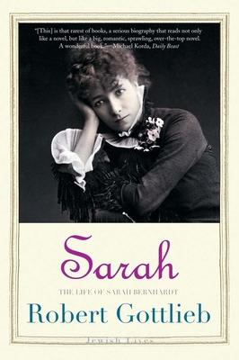 Sarah: The Life of Sarah Bernhardt (Jewish Lives) Cover Image