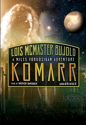 Cover for Komarr (Miles Vorkosigan Adventures)