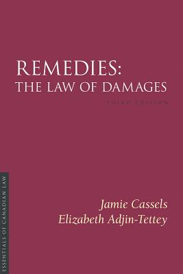 Remedies 3/E: The Law of Damages (Essentials of Canadian Law) Cover Image