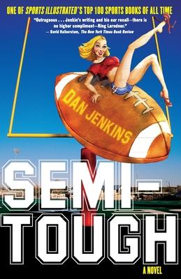 Semi-Tough: A Novel Cover Image