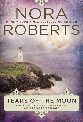 Tears of the Moon (Gallaghers of Ardmore Trilogy #2) Cover Image