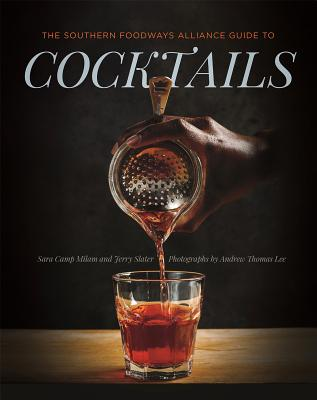 The Southern Foodways Alliance Guide to Cocktails Cover Image