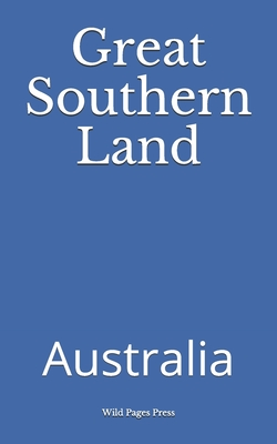Great Southern Land: Australia Cover Image