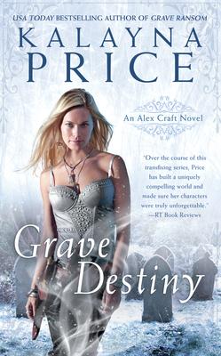 Grave Destiny (An Alex Craft Novel #6) Cover Image