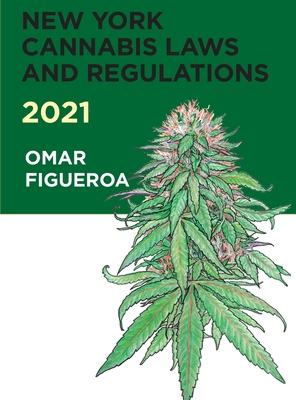 New York Cannabis Laws and Regulations 2021 Cover Image