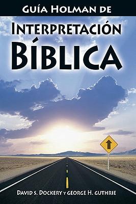 Guia Holman de Interpretacion Biblica Cover