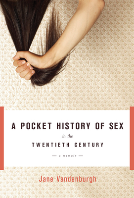 A Pocket History of Sex in the Twentieth Century Cover