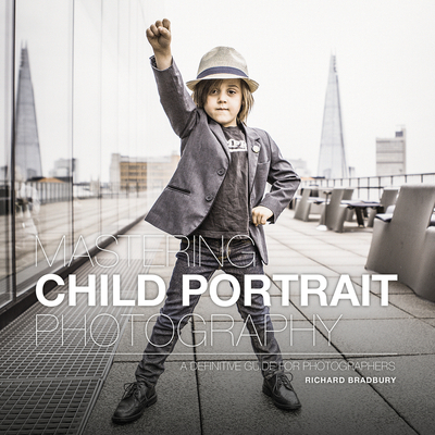 Mastering Child Portrait Photography: A Definitive Guide for Photographers Cover Image