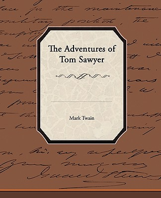 The Adventures of Tom Sawyer Critical Essays